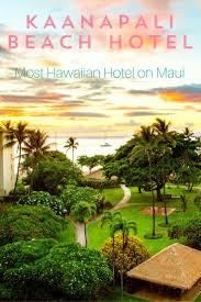 best 25 hotels on maui ideas on pinterest hotels in maui hawaii
