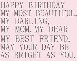 35 happy birthday mom quotes birthday wishes for mom