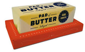 a pad of butter wee s