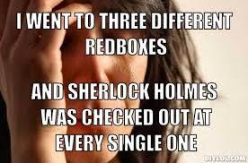 First World Problems Meme Creator - sherlock holmes meme generator image memes at relatably com