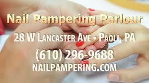 nail salon in paoli pa nail pampering parlour youtube