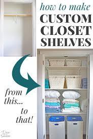 how to make custom closet shelves diy closet shelves