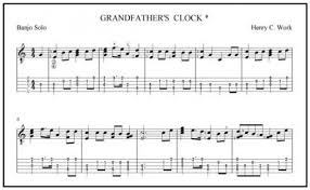 grandfather s grandfather s clock by henry c work banjo solo sheet music