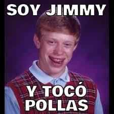Memes Jimmy - soy jimmy y toc祿 pollas memes en quebolu