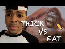 Fat Women Meme - thick vs fat youtube