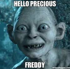 Hello Meme - hello precious freddy meme gollum 27204 memeshappen