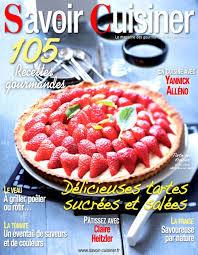 cuisiner le magazine savoir cuisiner magazine