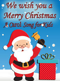 amazon com we wish you a merry christmas a carol song for kids