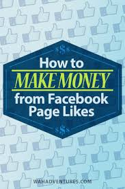 How To Earn Money From 17 Ways To Make Money From Facebook Page Likes For Beginners