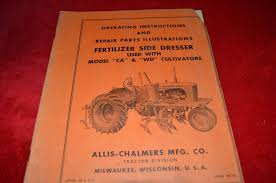 allis chalmers ca wd side dresser attachement parts u0026 operator u0027s