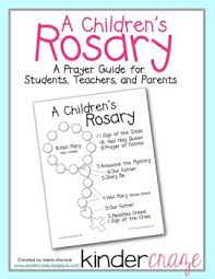 children s rosary a children s rosary prayer guide for students teachers and parents