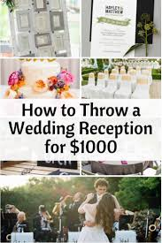 How To Throw A Backyard Party How To Throw A Wedding Reception For 1000 Weddings Wedding And