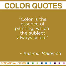quotes about color by kasimir malevich sensational color