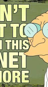 Professor Farnsworth Meme - futurama comics planets meme professor farnsworth wallpaper 6809