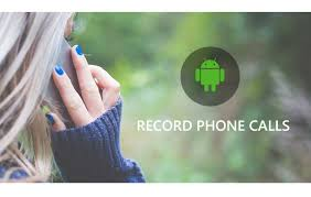 record phone calls android how to record a phone call on android easily