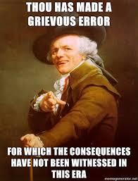 You So Crazy Meme - oh joseph ducreux you so crazy