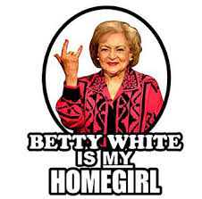 Betty White Memes - lighten up what would betty white say