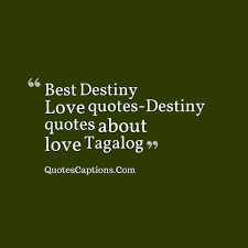 wedding quotes tagalog best destiny quotes destiny quotes about tagalog