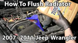 how to flush radiator 2007 to 2011 jeep wrangler youtube