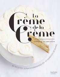 hachette cuisine la crème de la crème 9782011356635 amazon com books