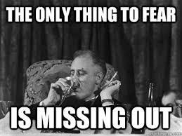 Fear Meme - 7 memes that show the power of fomo