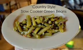 thricethespice u0027country style u0027 slow cooker green beans
