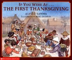 books about thanksgiving if you were at the thanksgiving kamma bert dodson