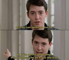 Ferris Bueller Meme - photos ferris bueller s day off quotes life love quotes