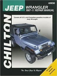 jeep repair manual chilton total car care jeep wrangler 1987 2011 repair manual