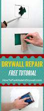 best 25 drywall repair ideas on pinterest how to patch drywall