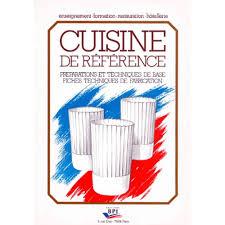 livre de cuisine professionnel cuisine de référence préparations et techniques de base fiches
