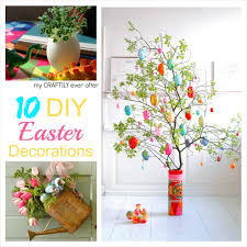 easter decorations ideas 10 diy easter decorations my craftily after