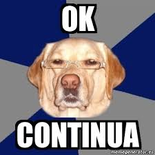 Meme Ok - meme perro racista ok continua 4209786