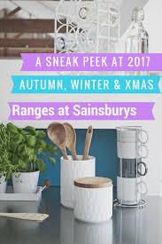 sainsburys kitchen collection new seasonal ranges at sainsburys a sneak peek at what s new
