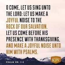 kjv verse of the day psalm 95 1 2 bake em breads