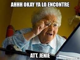 Ahhh Meme - okay ya lo encontre