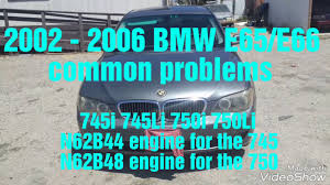 2002 bmw 745i transmission 2002 2008 bmw 745i 745li 750i 750li common problems bmw e65 e66