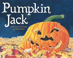 halloween books for toddlers pumpkin jack will hubbell 9780807566664 amazon com books