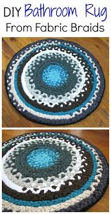 Diy Bathroom Rug How To Make A Bathroom Rug From Fabric Braids Diy Handy U0026 Homemade