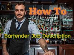Best Resume To Get Hired by How To Write The Best Bartender Job Description And Get Hired Fast