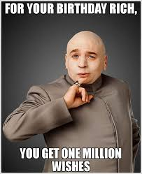 Doctor Who Birthday Meme - for your birthday rich you get one million wishes meme dr evil