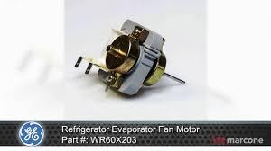ge refrigerator fan motor ge refrigerator evaporator fan motor part wr60x203 youtube