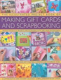 Making Photo Albums The Illustrated Project Book Of Gift Cards Stationery And