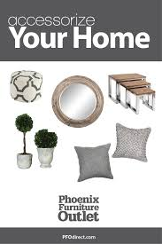 find all the home accessories you need at phoenix furniture outlet