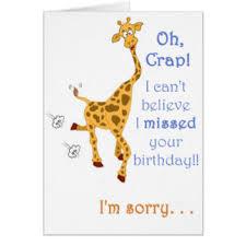 happy late birthday cards greeting u0026 photo cards zazzle