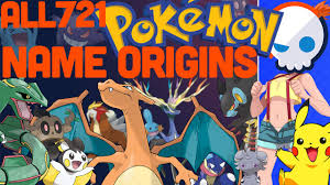 Mean Names The Meaning Behind Every Pokemon Name Gnoggin Youtube