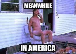 Meanwhile In America Meme - meanwhile in america memes quickmeme