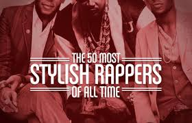 50 Meticulous Style Guides Every The 50 Most Stylish Rappers Of All Time Complex