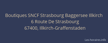 bureau sncf strasbourg boutiques sncf strasbourg baggersee illkirch illkirch