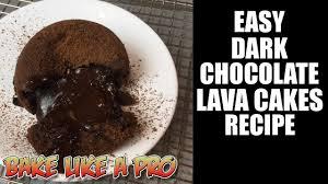 easy dark chocolate lava cakes recipe youtube